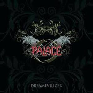 Palace: Dreamevilizer - Cover