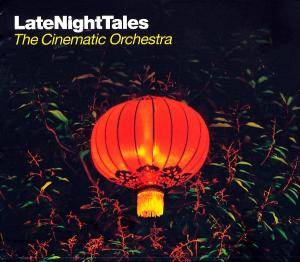 Late Night Tales: The Cinematic Orchestra - Cover