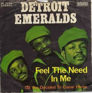 Cover - Detroit Emeralds: Feel The Need In Me
