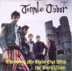 Cover - Tenpole Tudor: Throwing My Baby Out With The Bath Water