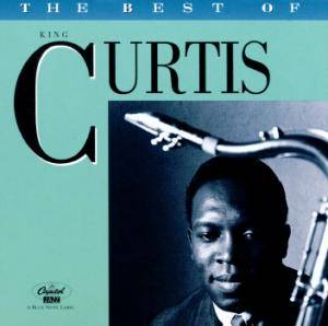King Curtis: The Best Of King Curtis - Cover