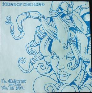 Cover - Sound Of One Hand: I'm Electric And And You're Not
