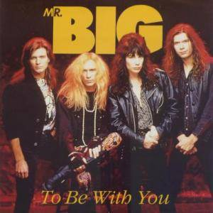 "Mr. Big: To Be With You (7"") - Bild 1"