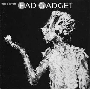 Cover - Frank Tovey: Best Of Fad Gadget, The