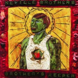 The Neville Brothers: Brother's Keeper - Cover