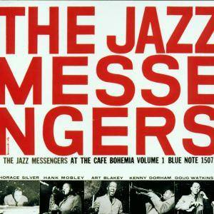 The Jazz Messengers: At The Cafe Bohemia Volume 1 - Cover