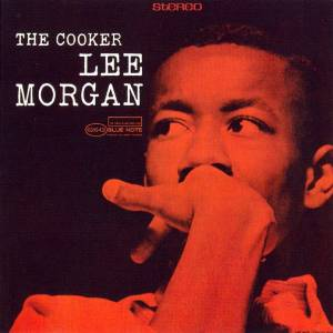 Cover - Lee Morgan: Cooker, The