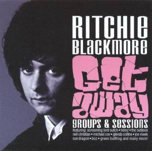 Ritchie Blackmore: Getaway - Groups & Sessions (2-CD) - Bild 1