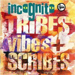 Incognito: Tribes, Vibes And Scribes - Cover