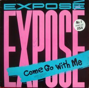 Cover - Exposé: Come Go With Me