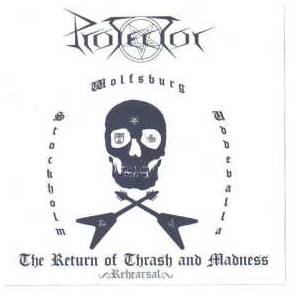 Protector: Return Of Thrash And Madness ~Rehearsal~, The - Cover