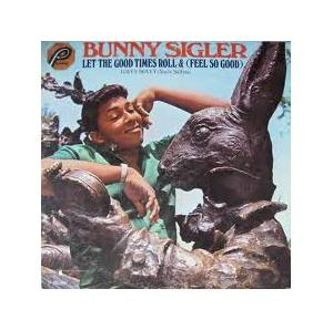 Cover - Bunny Sigler: Let The Good Times Roll & (Feel So Good)
