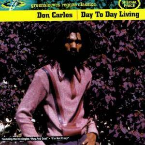 Cover - Don Carlos: Day To Day Living