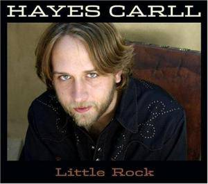Cover - Hayes Carll: Little Rock
