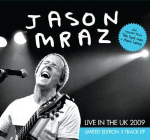 Cover - Jason Mraz: Live In The UK 2009