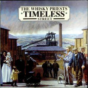 Cover - Whisky Priests, The: Timeless Street