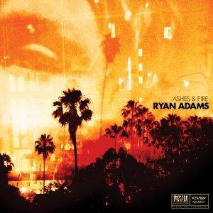 Ryan Adams: Ashes & Fire - Cover