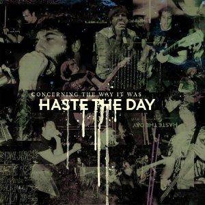 Cover - Haste The Day: Concerning The Way It Was