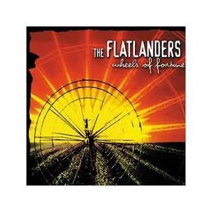 Cover - Flatlanders, The: Wheels Of Fortune
