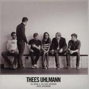 Cover - Thees Uhlmann: To Mate & To Die Salmons Swim Upstream
