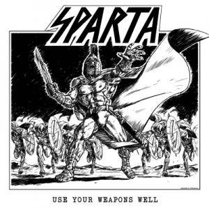 Sparta: Use Your Weapons Well - Cover