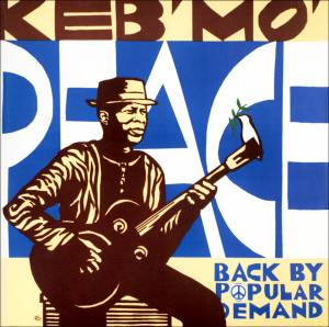 Cover - Keb' Mo': Peace...Back By Popular Demand