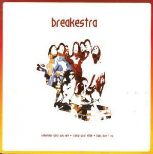 Cover - Breakestra: Remember Who You Are · Cramp Your Style · Baby Don't Cry