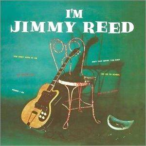 Cover - Jimmy Reed: I'm Jimmy Reed