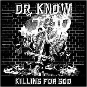 Cover - Dr. Know: Killing For God