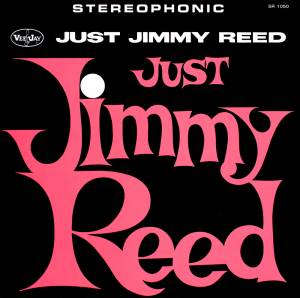 Cover - Jimmy Reed: Just Jimmy Reed