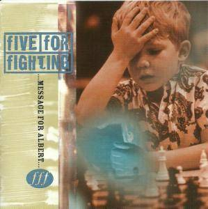 Cover - Five For Fighting: Message For Albert