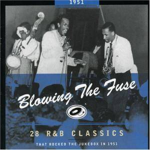 Cover - Treniers, The: Blowing The Fuse 1951 - 28 R&B Classics That Rocked The Jukebox In 1951
