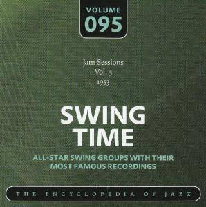 Buck Clayton Jam Session: Jam Sessions Vol. 5 Swing Time Volume 095 The Encyclopedia Of Jazz - Cover