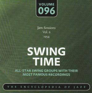Buck Clayton Jam Session: Jam Sessions Vol. 6 1954 Swing Time Volume 096 The Encyclopedia Of Jazz - Cover