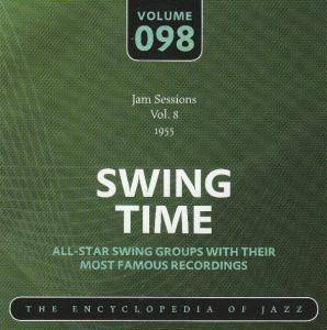 Buck Clayton Jam Session: Jam Sessions Vol. 8 1955 Swing Time Volume 098 The Encyclopedia Of Jazz - Cover