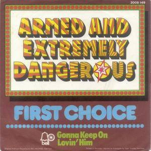 Cover - First Choice: Armed And Extremely Dangerous