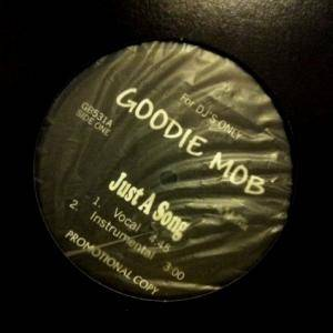 Cover - Goodie Mob: Just A Song / Burn Hollywood