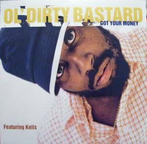 Cover - Ol' Dirty Bastard: Got Your Money