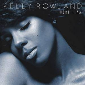 Cover - Kelly Rowland: Here I Am