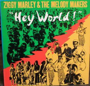 "Cover - Ziggy Marley & The Melody Makers: ""Hey World!"""
