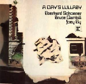 Cover - Eberhard Schoener: Day's Lullaby, A