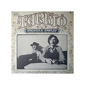 Cover - Brewer And Shipley: Tarkio