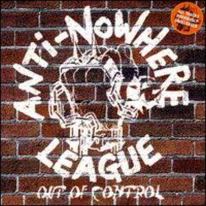 Anti-Nowhere League: Out Of Control - Cover