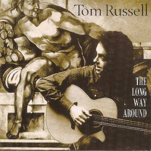 Cover - Tom Russell: Long Way Around, The