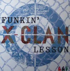 X-Clan: Funkin' Lesson - Cover
