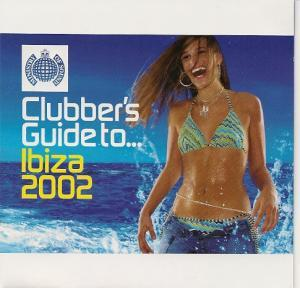 Clubber's Guide To ... Ibiza 2002 - Cover