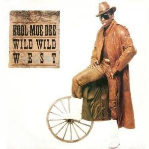 Cover - Kool Moe Dee: Wild Wild West