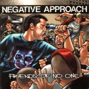 Cover - Negative Approach: Friends Of No One