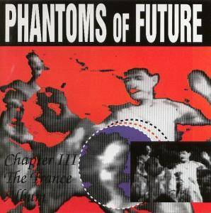 Cover - Phantoms Of Future: Chapter III - The Trance Album