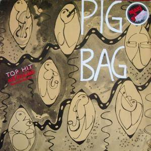 Cover - Pigbag: Papa's Got A Brand New Pigbag
